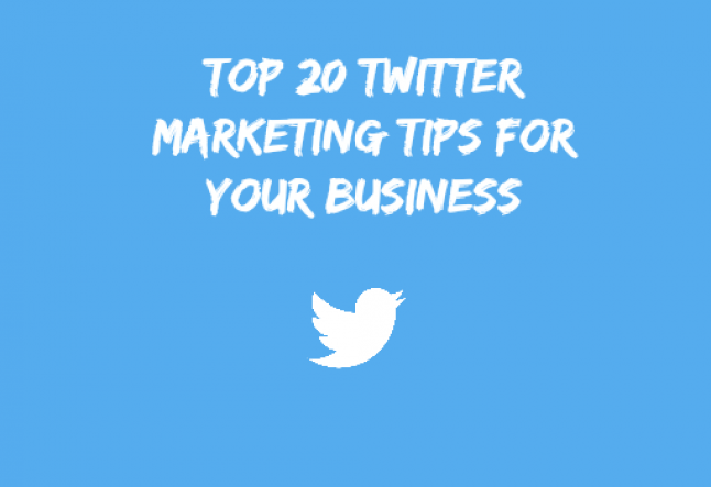 top 20 twitter marketing tips for your small business